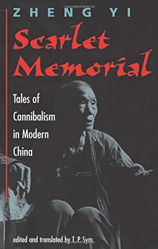 Scarlet Memorial: Tales Of Cannibalism In Modern China