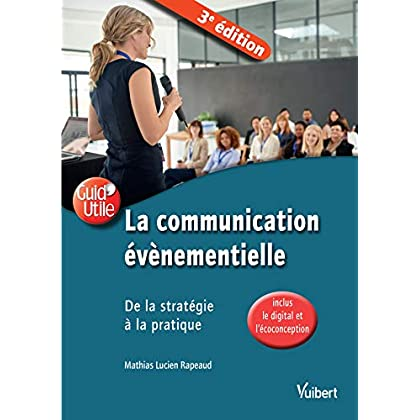 La communication événementielle : De la stratégie à la pratique