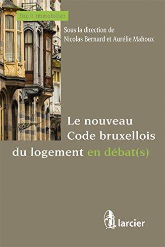 Le nouveau code bruxellois du logement en débat(s)