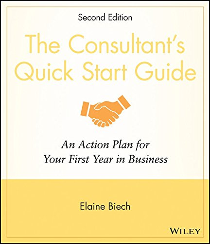 [The Consultant's Quick Start Guide: An Action Plan for Your First Year in Business] (By: Elaine Biech) [published: January, 2009] par Elaine Biech