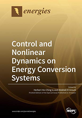 Control and Nonlinear Dynamics on Energy Conversion Systems -