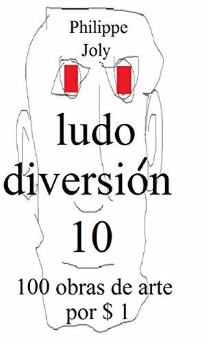 LUDO DIVERSION 10: 100 OBRAS DE ARTE POR $ 1