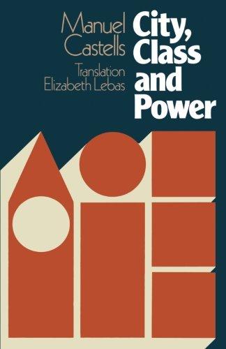 City, Class and Power (Sociology, politics & cities)