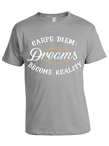 Tshirt Carpe Diem: dreams become reality - i sogni diventano realtà - in cotone Grigio