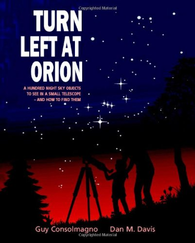 Turn Left at Orion: A Hundred Night Sky