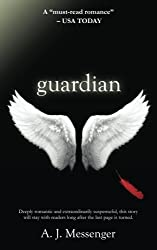 Guardian: Volume 1 (The Guardian Series)