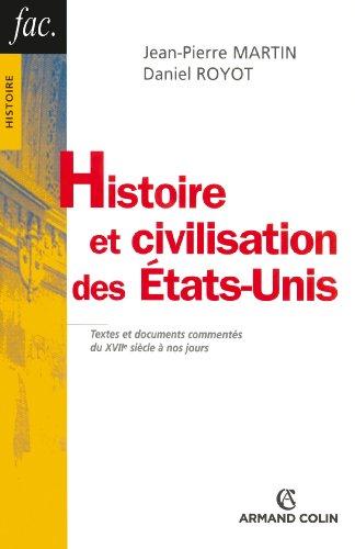 Histoire et civilisation des États-Unis: Textes et documents commentés du XVIIe siècle à nos jours