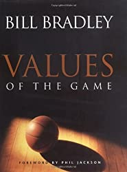 Values of the Game by Bill Bradley (1998-10-01)