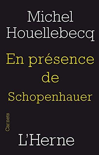 En présence de Schopenhauer (French Edition)