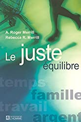 LE JUSTE EQUILIBRE