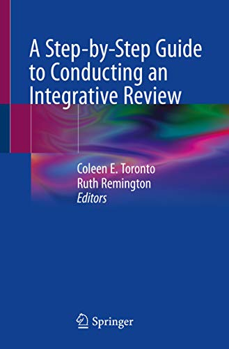 A Step-by-Step Guide to Conducting an Integrative Review (English Edition)