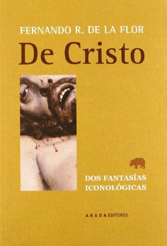 De Cristo (LECTURAS DE ESTÉTICA)