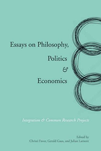 essays-on-philosophy-politics-and-economics-integration-and-common-research-projects-edited-by-chris