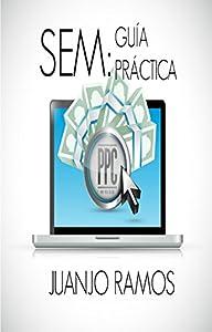 buscadores sem: SEM: Guía práctica