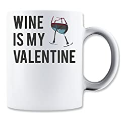 Idea Regalo - LukeTee Wine Is My Valentine This Year tè e caffè Tazza