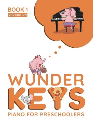 WunderKeys Piano For Preschoolers: Book 1, 2nd Edition por Andrea Dow, Trevor Dow