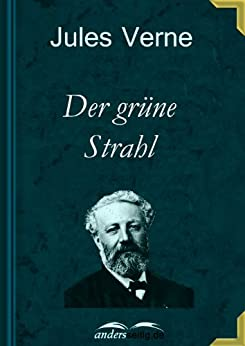 Der grüne Strahl von [Verne, Jules]