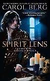 (THE SPIRIT LENS ) By Berg, Carol (Author) mass_market Published on (01, 2011)