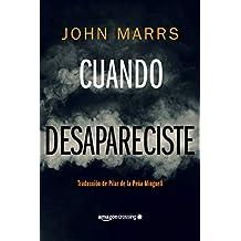 Cuando desapareciste (Spanish Edition)