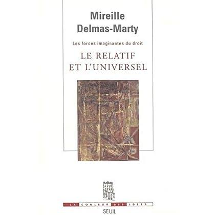 Le Relatif et l'Universel. Les Forces imaginantes du droit, 1