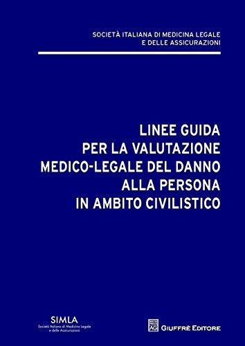 Linee guida per la valutazione del danno alla persona in ambito civilistico