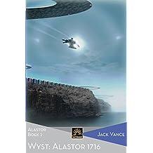 Wyst: Alastor 1716: Alastor, Boek 2 (Het Verzameld Werk van Jack Vance)
