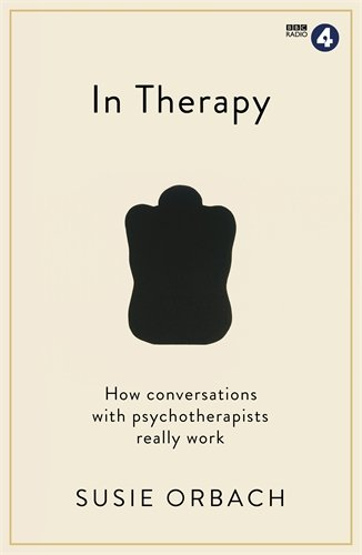 In Therapy: How conversations with psychotherapists really work (Wellcome)