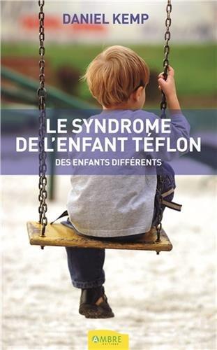 le-syndrome-de-lenfant-teflon-des-enfants-differents
