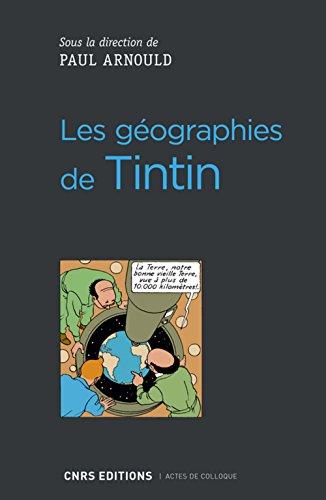 Les géographies de Tintin par Collectif