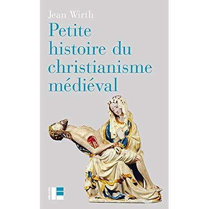 Petite histoire du christianisme médiéval