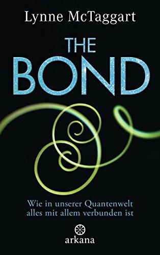 the-bond-wie-in-unserer-quantenwelt-alles-mit-allem-verbunden-ist