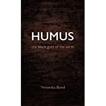 HUMUS: the black gold of the earth