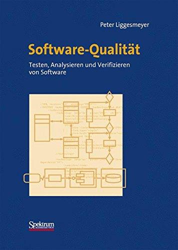 Qualität-software (Software-Qualität: Testen, Analysieren und Verifizieren von Software)