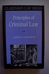 Principles of Criminal Law (Clarendon Law Series) by Andrew Ashworth (1991-06-13)
