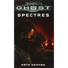 StarCraft: Ghost--Spectres by Nate Kenyon (2011-09-27)