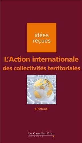 L'Action internationale des collectivités territoriales