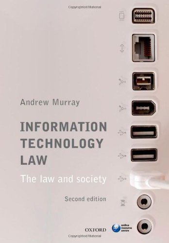 Information Technology Law: The Law and Society by Andrew Murray (22-Aug-2013) Paperback