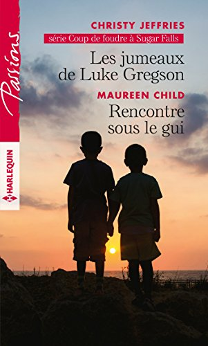 Les jumeaux de Luke Gregson - Rencontre sous le gui (Coup de foudre à Sugar Falls t. 4) (French Edition)