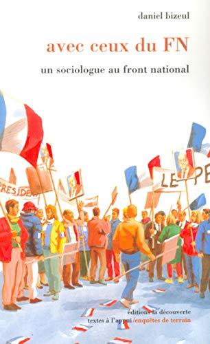 Avec ceux du FN : un sociologue au front national par Daniel Bizeul