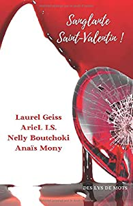 Sanglante Saint-Valentin ! par Anaïs Mony