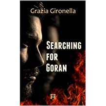 Searching for Goran