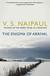 The Enigma of Arrival: A Novel in Five Sections by V. S. Naipaul (2011-04-01)