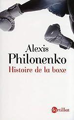 Histoire de la boxe de Alexis Philonenko