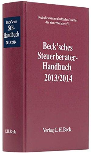 Beck'sches Steuerberater-Handbuch 2013/2014 (Schriften des Deutschen wissenschaftlichen Steuerinstituts der Steuerberater e.V.)