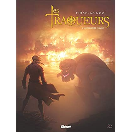 Traqueurs - Tome 03: La Dernière chasse