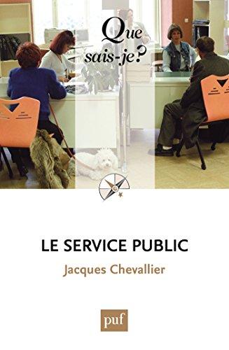 Le service public: « Que sais-je ? » n° 2359