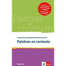 Palabras en contexto: Thematischer Oberstufenwortschatz Spanisch. Buch + Audio online