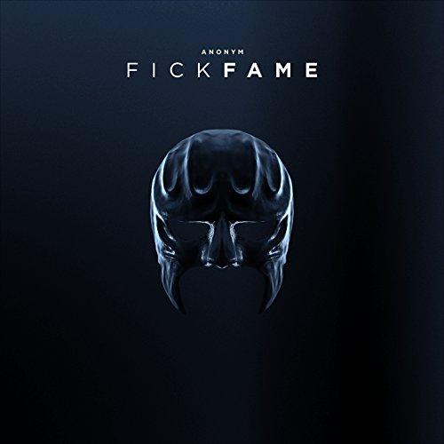 Fick Fame [Explicit]