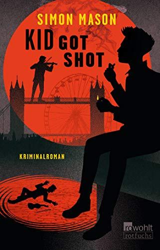 Kid Got Shot (Garvie Smith, Band 2)