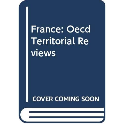 France: Oecd Territorial Reviews